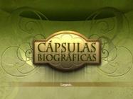 Capsulas Biograficas