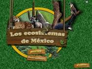Los ecosistemas de Mexico
