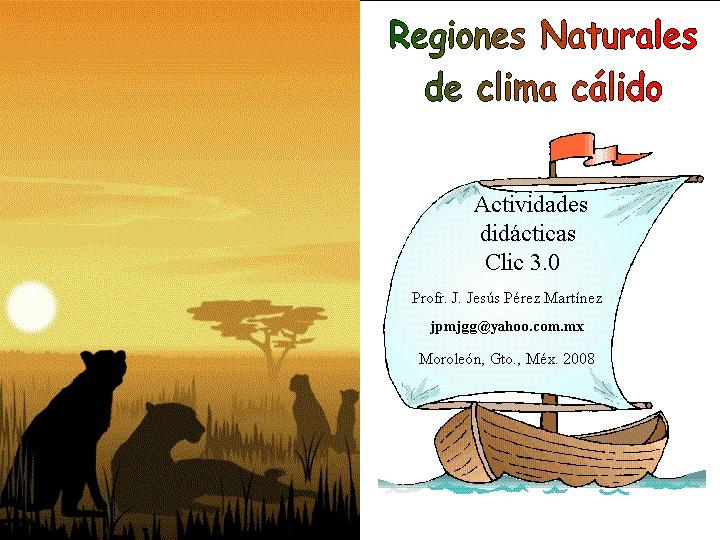 Regiones Naturales de Clima Cálido