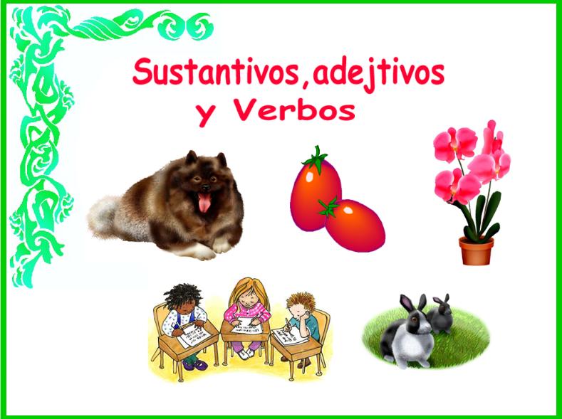 Sustantivos, adjetivos y verbos
